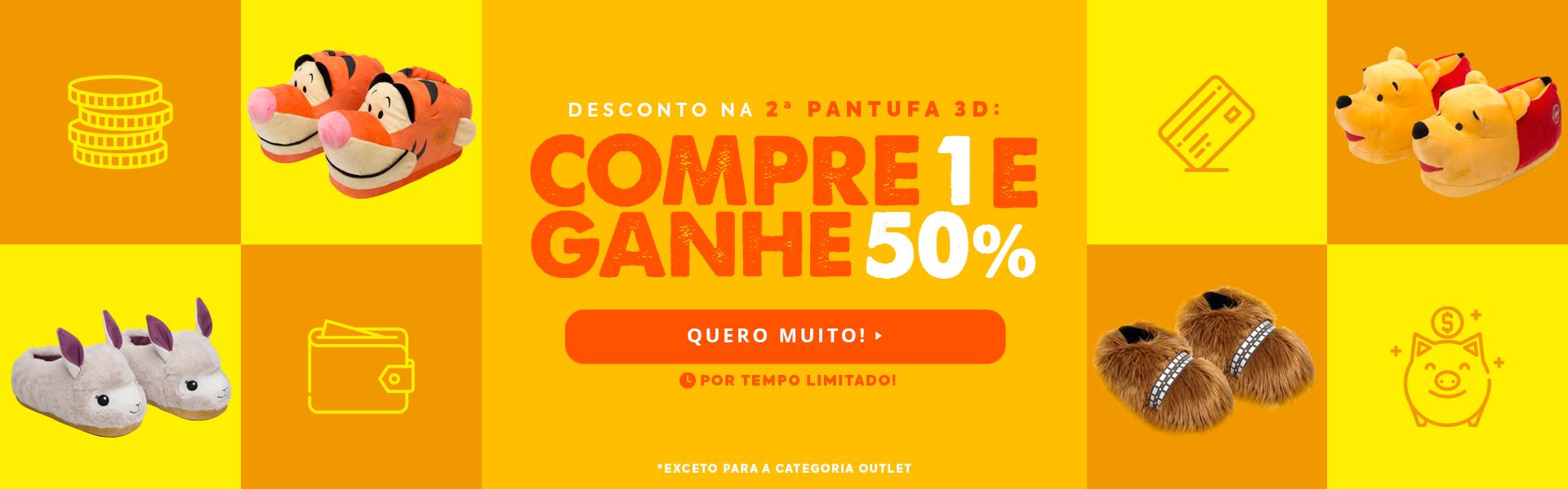 2ª Pantufa com 50% OFF